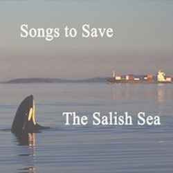 songs to save the salish sea